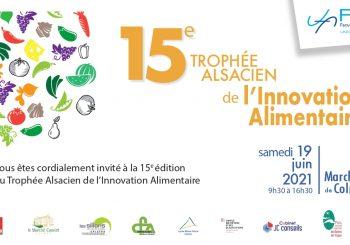 Trophée Alsacien de l'Innovation Alimentaire   TAIA – 19 juin 2021