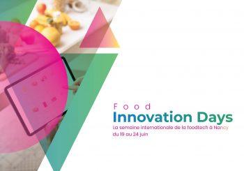 FOOD INNOVATION DAYS   19 – 24 juin 2021